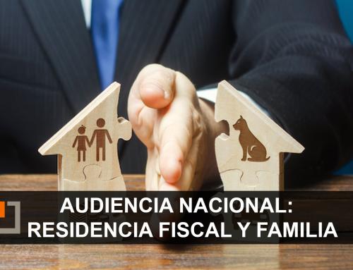 La Audiencia Nacional se pronuncia sobre la residencia fiscal y la permanencia de la familia en España por estudios escolares